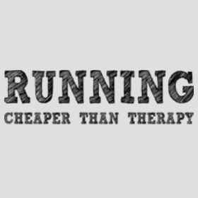 Running-cheaper-than-therapy-gray-design-280